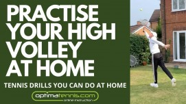Practise Your High Volley At Home