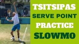 Tsitsipas Serve Point Practice